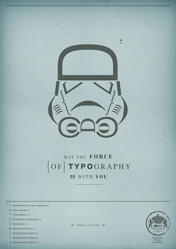 May the force of Typography be with you par H-57 Creative Station - affiche 2