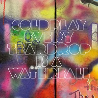 every teardrop is a waterfall de coldplay