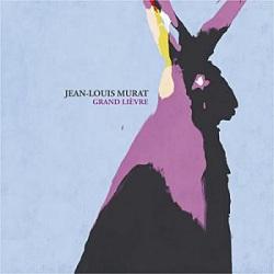 pochette : Le Grand Lièvre de Jean-Louis Murat