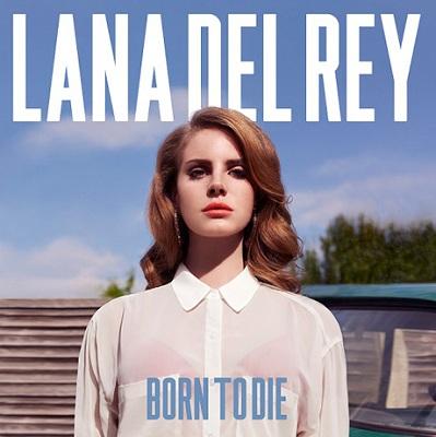 La pochette de Born to Die de Lana Del Rey