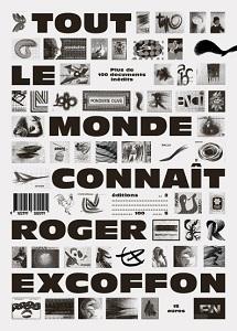 Typographie : Tout le monde connaît Roger Excoffon aux Éditions 205